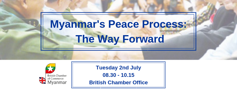 Myanmar's Peace Process: The Way Forward | BritCham Myanmar