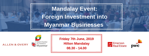 Mandalay Event: Foreign Investment into Myanmar Businesses
